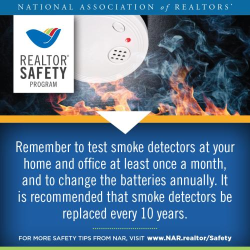 Test smoke detectors at home and office at least once a month. It's recommended that you replace smoke detectors every 10 years.